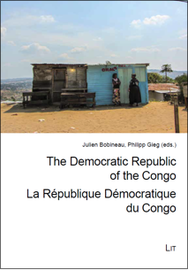 Julien Bobineau / Philipp Gieg: The Democratic Republic of the Congo. Problems, Progress and Prospects