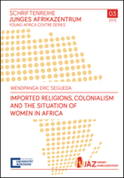 Imported Religions, Colonialism and the Situation of Women in Africa